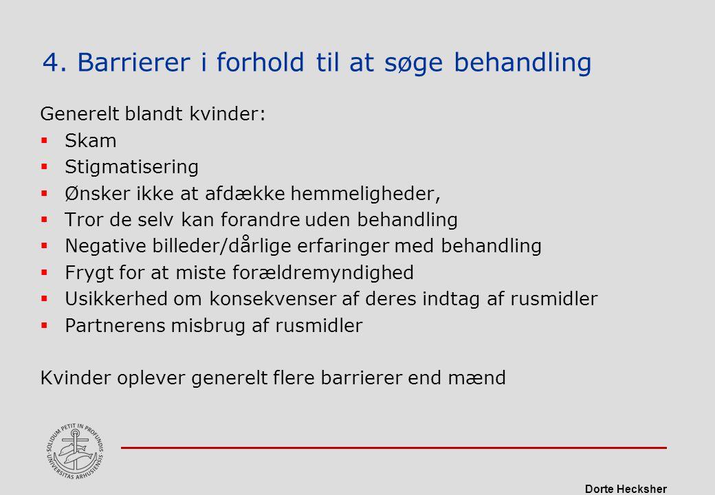 4. Barrierer i forhold til at søge behandling