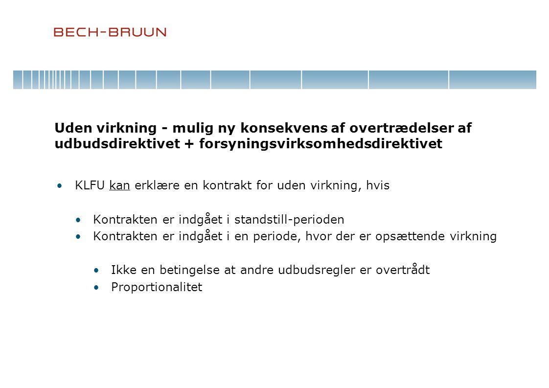 Uden virkning - mulig ny konsekvens af overtrædelser af udbudsdirektivet + forsyningsvirksomhedsdirektivet
