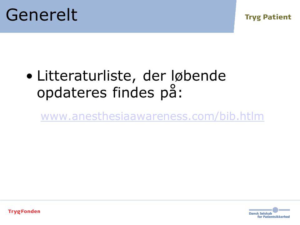 Generelt Litteraturliste, der løbende opdateres findes på: