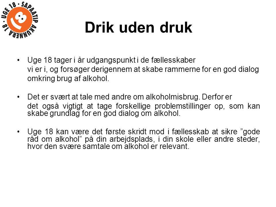 Drik uden druk Uge 18 tager i år udgangspunkt i de fællesskaber