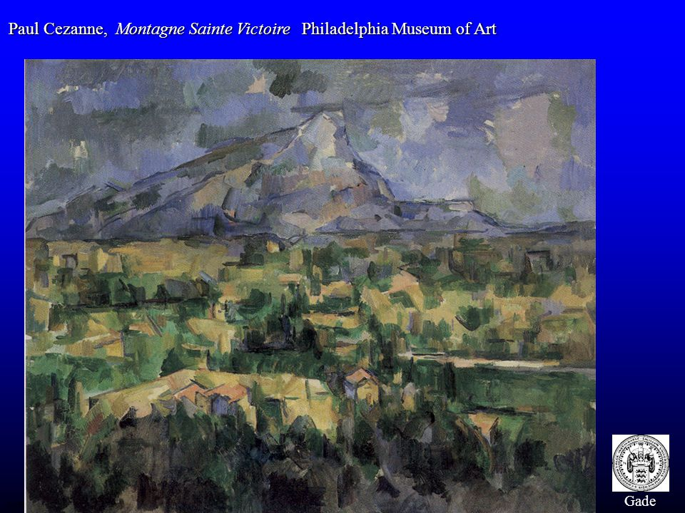 Paul Cezanne, Montagne Sainte Victoire Philadelphia Museum of Art