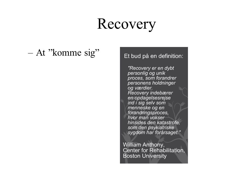 Recovery At komme sig