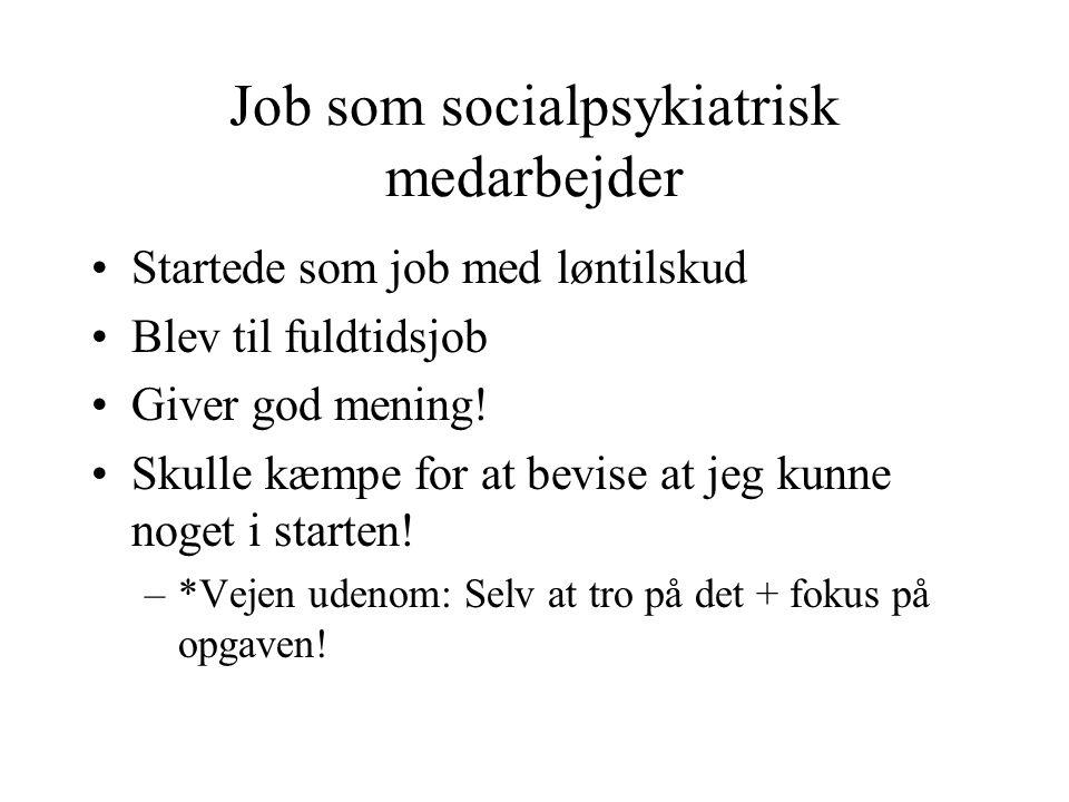 Job som socialpsykiatrisk medarbejder