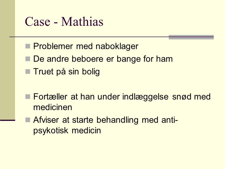 Case - Mathias Problemer med naboklager