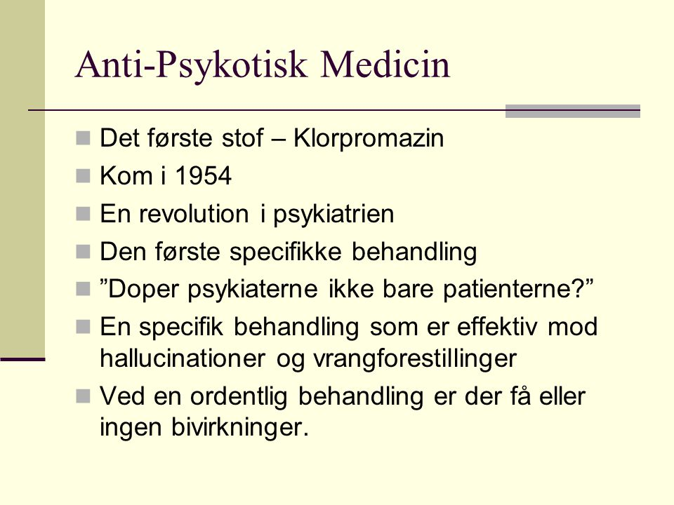 Anti-Psykotisk Medicin
