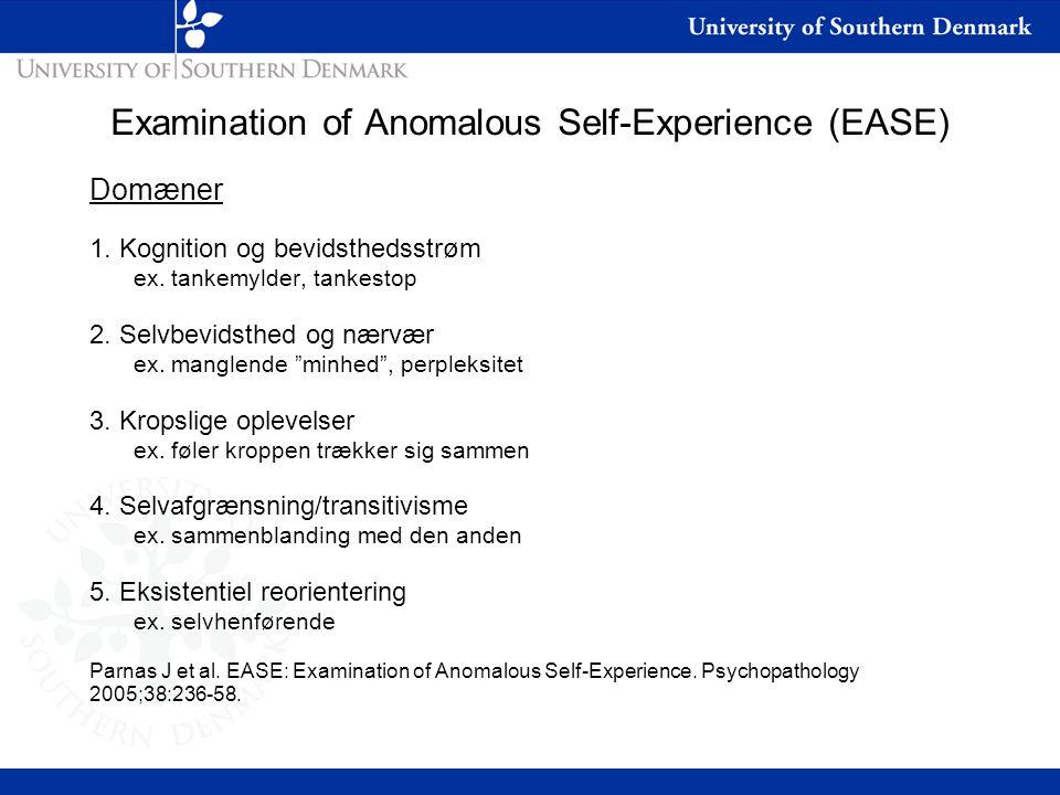 Examination of Anomalous Self-Experience (EASE)