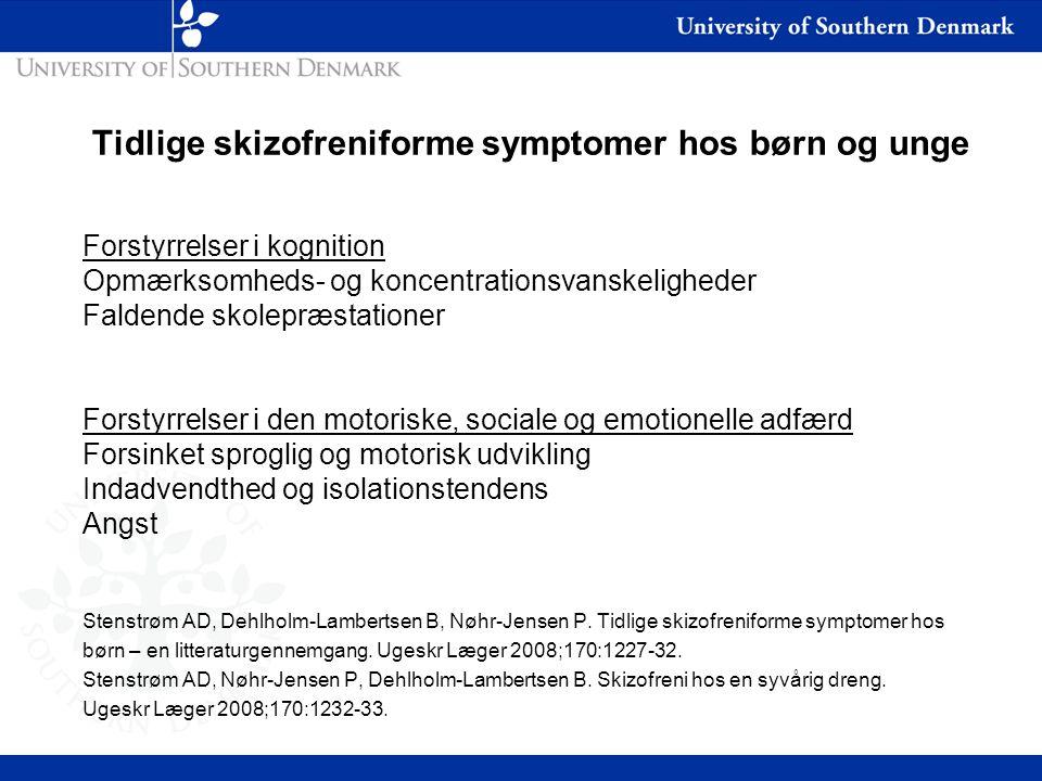 Tidlige skizofreniforme symptomer hos børn og unge