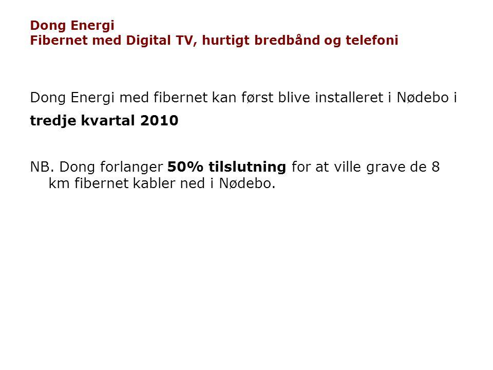 Dong Energi Fibernet med Digital TV, hurtigt bredbånd og telefoni