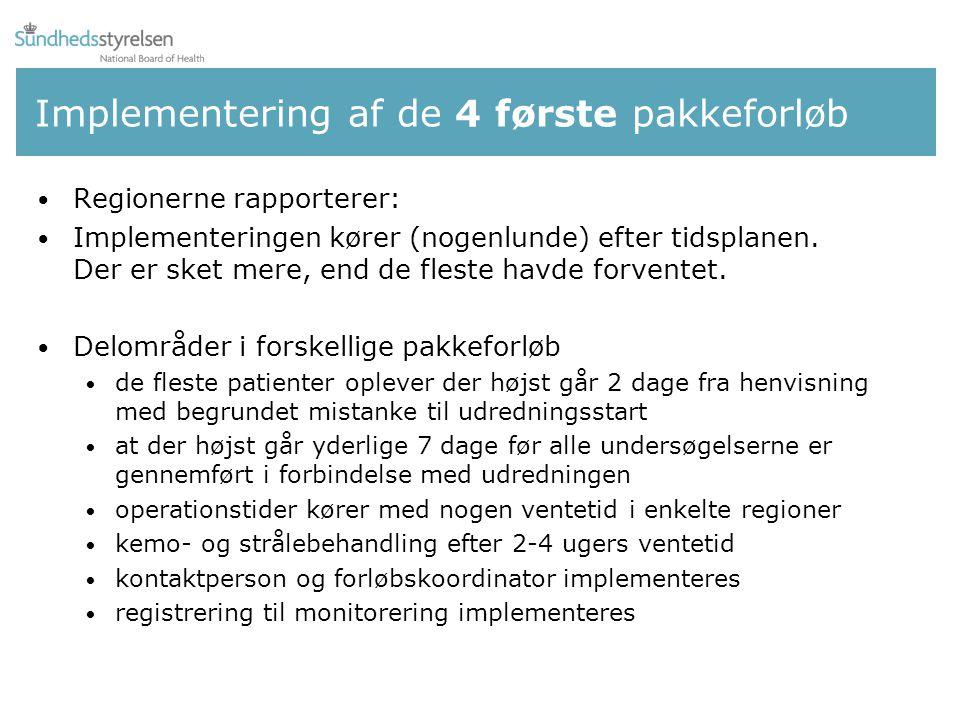 Implementering af de 4 første pakkeforløb