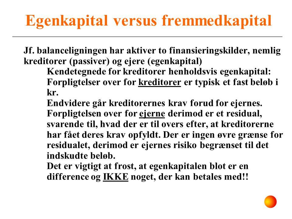 Egenkapital versus fremmedkapital