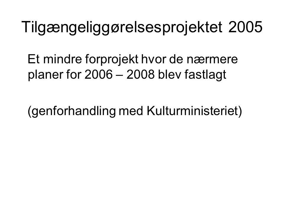 Tilgængeliggørelsesprojektet 2005