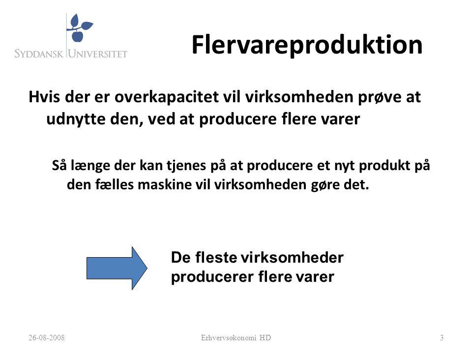 Flervareproduktion Hvis der er overkapacitet vil virksomheden prøve at udnytte den, ved at producere flere varer.