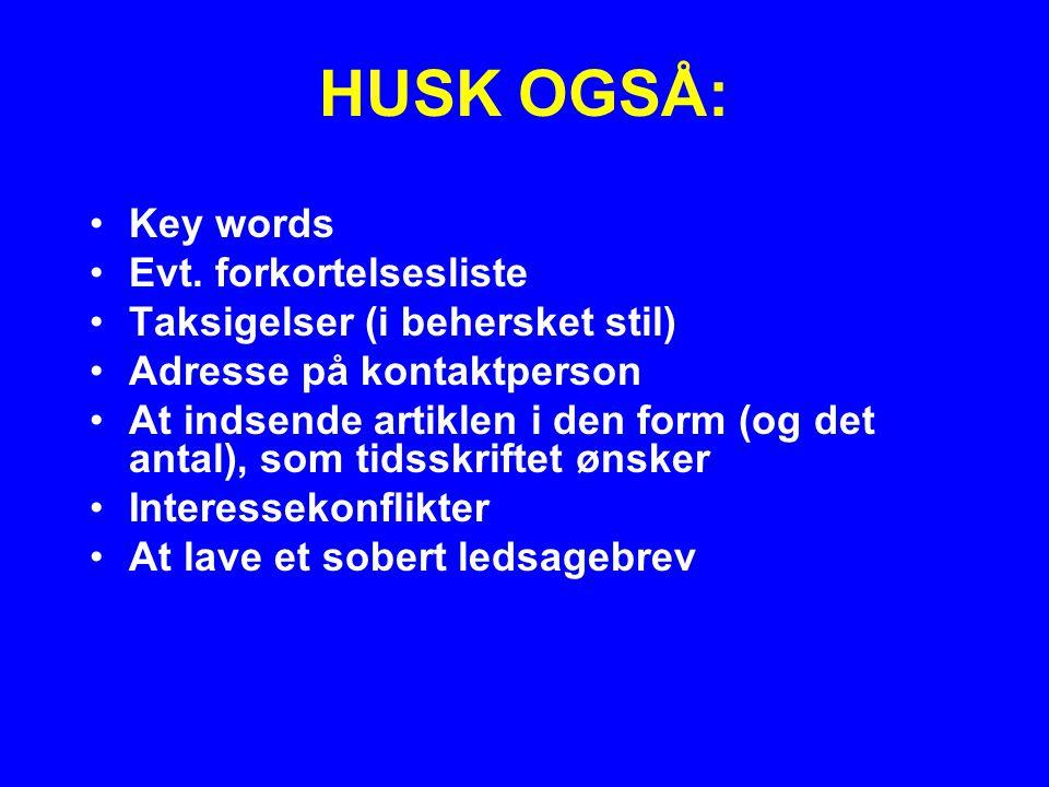 HUSK OGSÅ: Key words Evt. forkortelsesliste