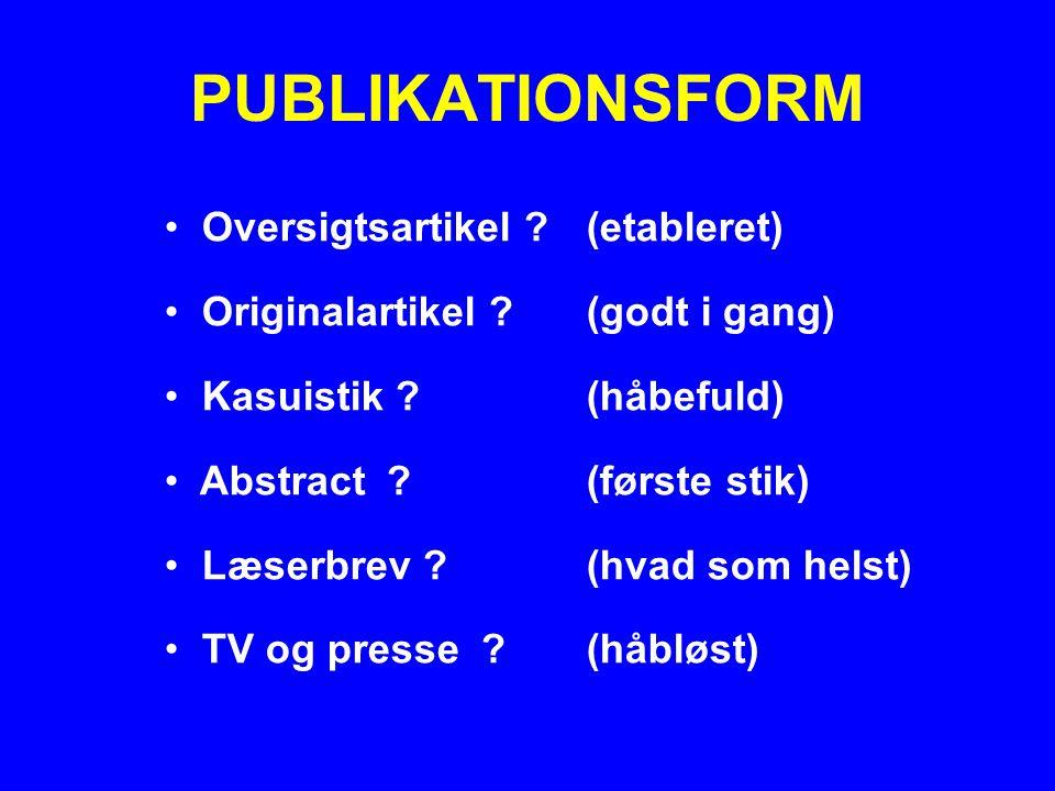 PUBLIKATIONSFORM Oversigtsartikel (etableret)