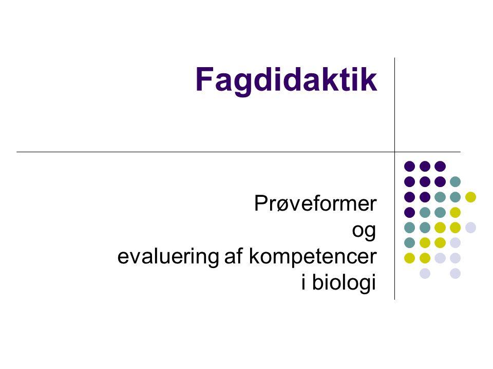 Prøveformer og evaluering af kompetencer i biologi