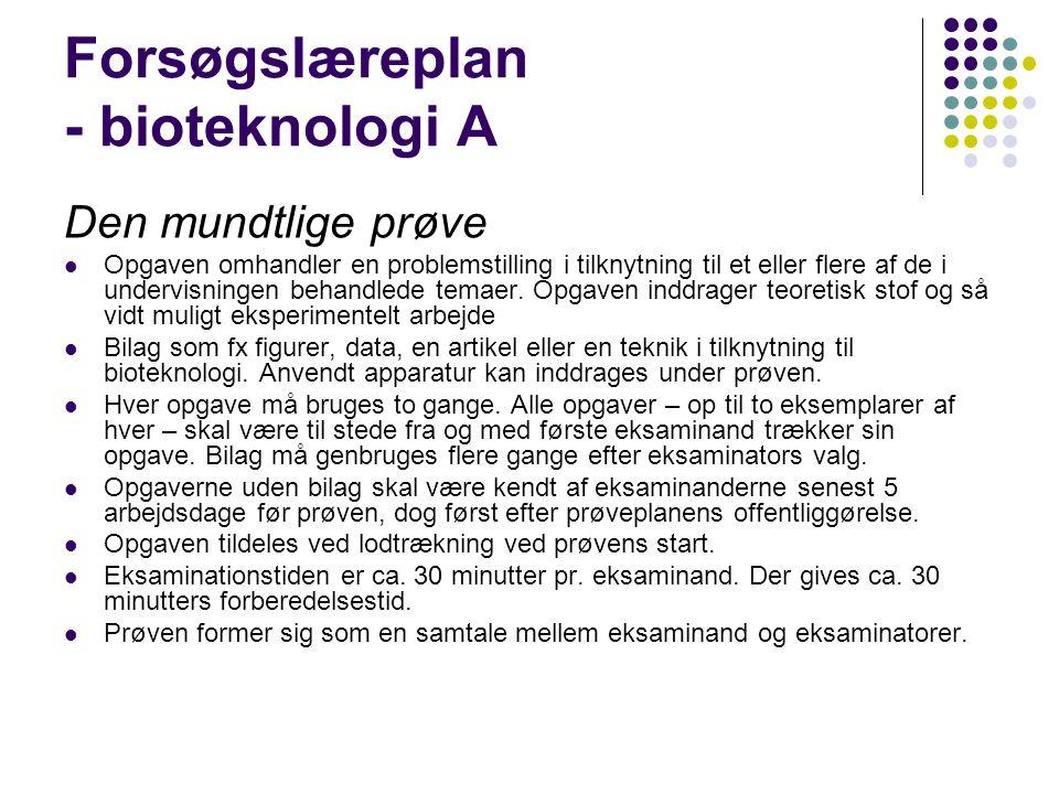 Forsøgslæreplan - bioteknologi A