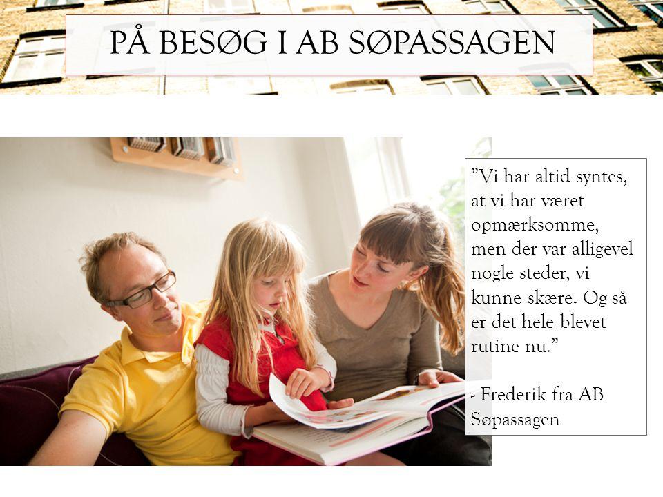 PÅ BESØG I AB SØPASSAGEN