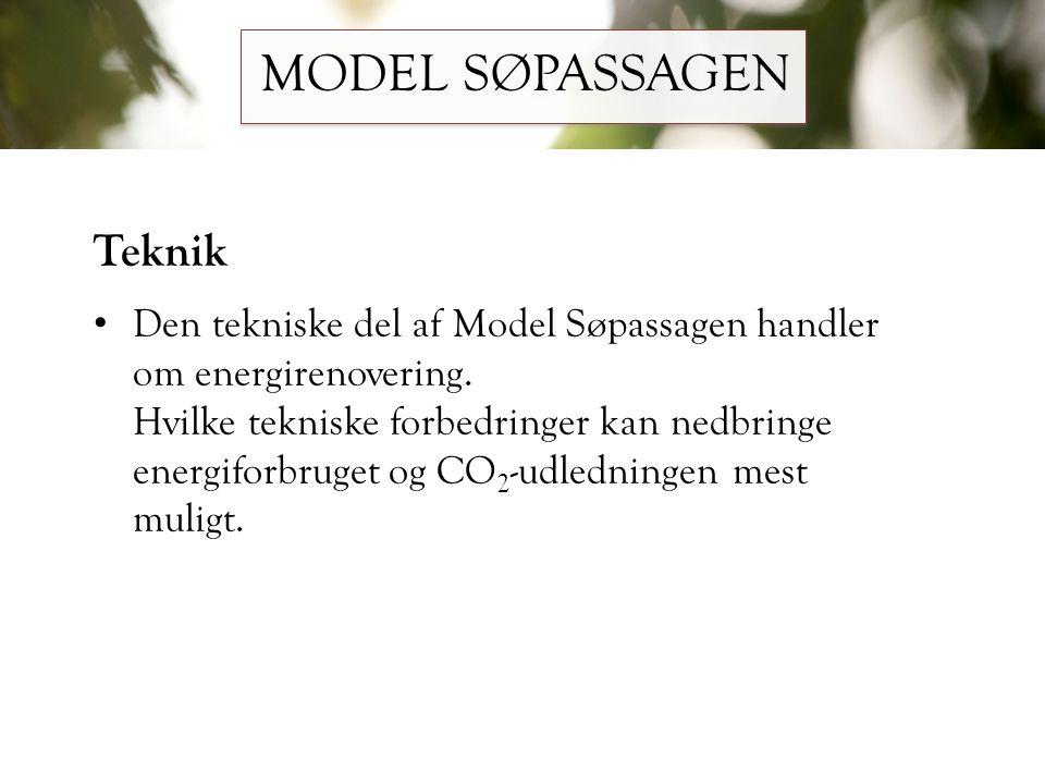 MODEL SØPASSAGEN Teknik
