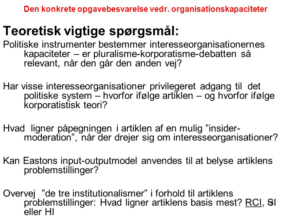 Den konkrete opgavebesvarelse vedr. organisationskapaciteter