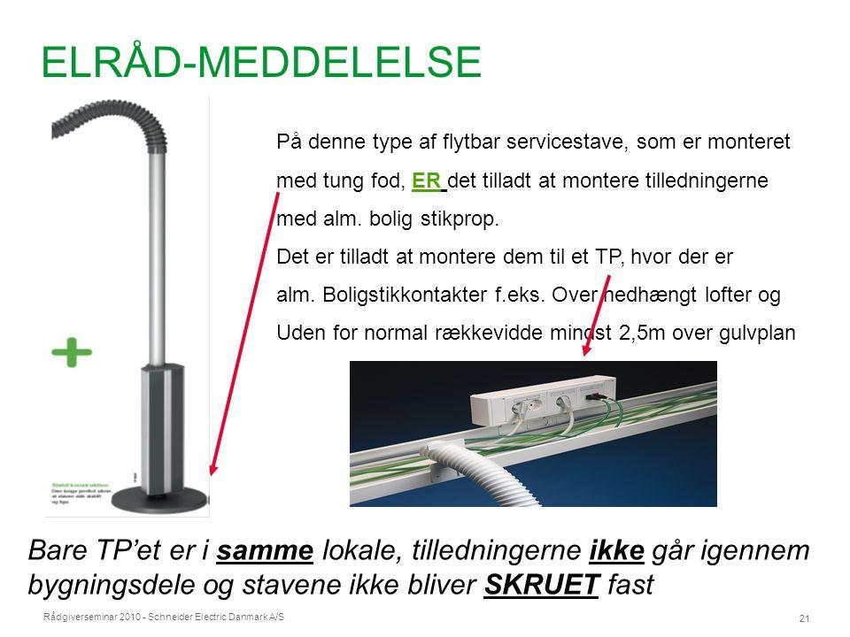 ELRÅD-MEDDELELSE På denne type af flytbar servicestave, som er monteret. med tung fod, ER det tilladt at montere tilledningerne.