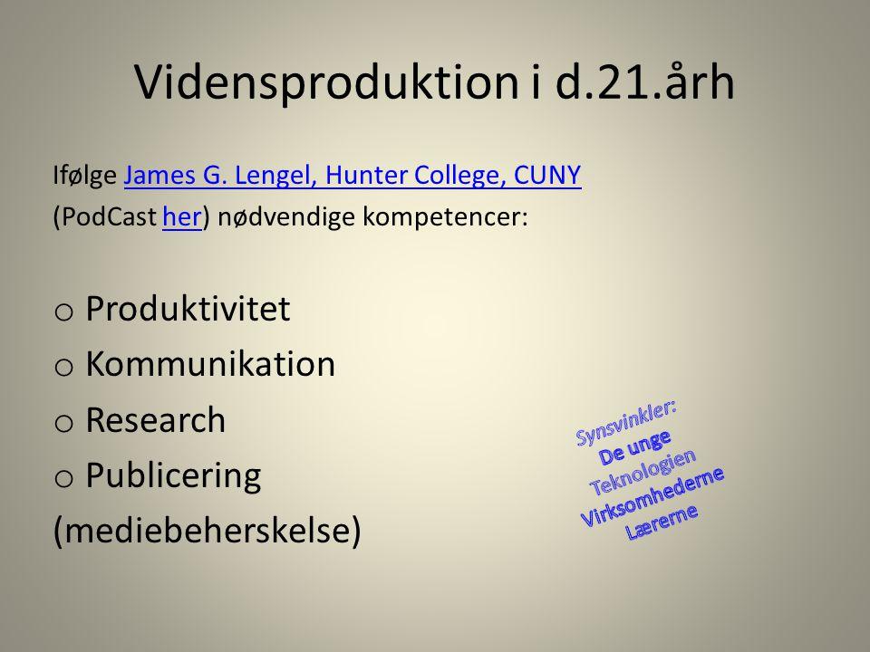 Vidensproduktion i d.21.årh