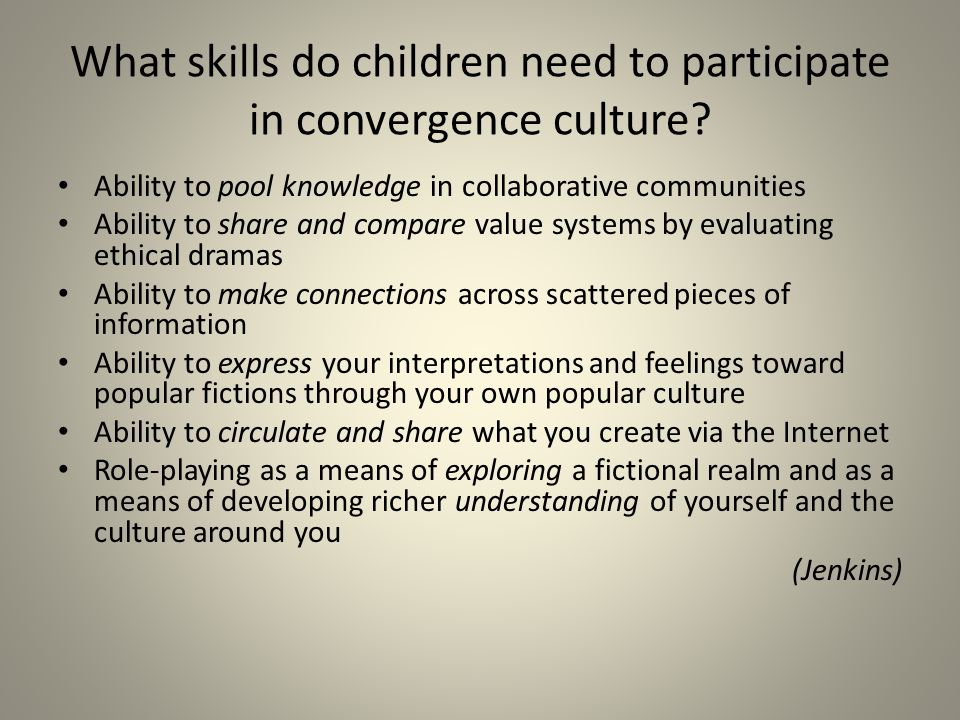 What skills do children need to participate in convergence culture
