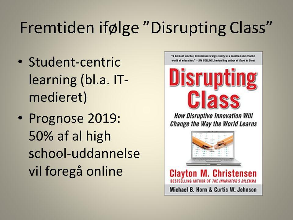 Fremtiden ifølge Disrupting Class