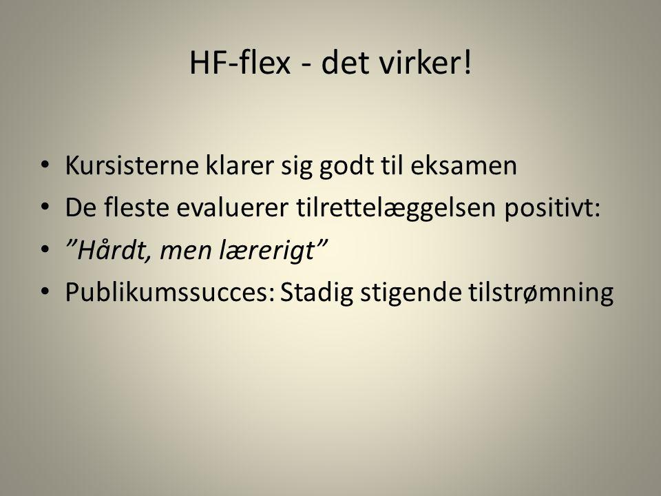 HF-flex - det virker! Kursisterne klarer sig godt til eksamen