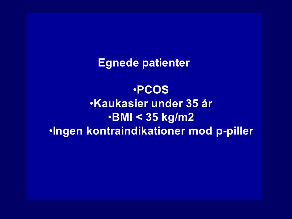 Ingen kontraindikationer mod p-piller