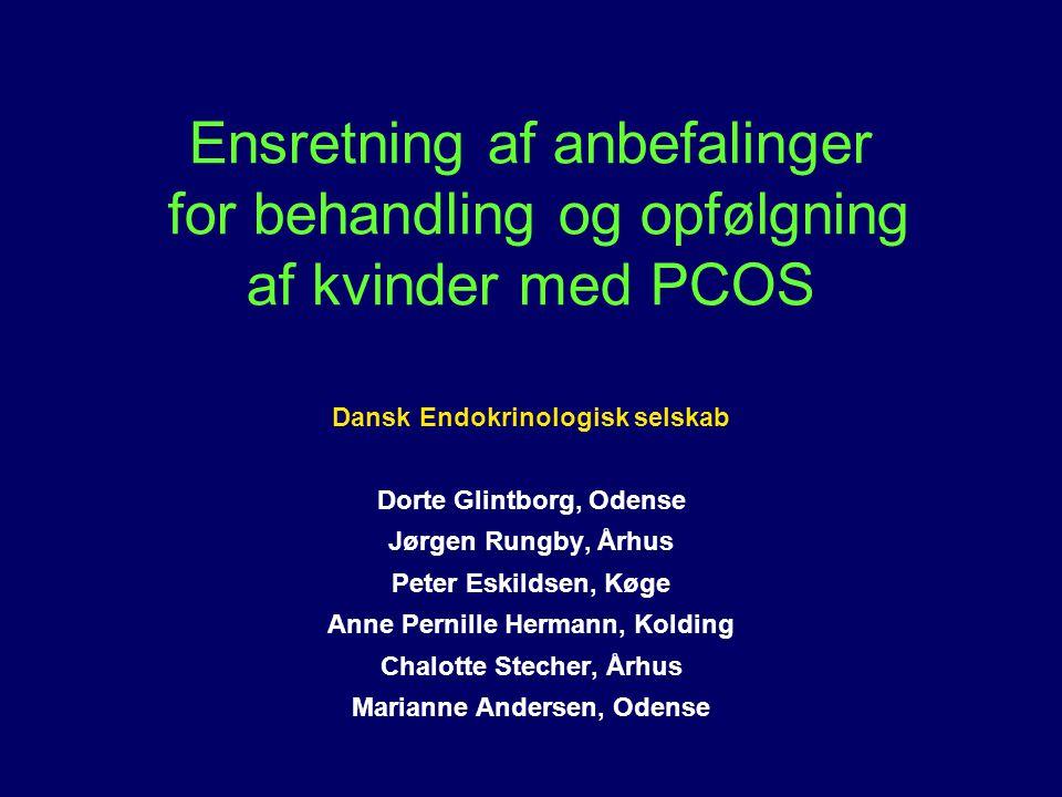Ensretning af anbefalinger for behandling og opfølgning af kvinder med PCOS