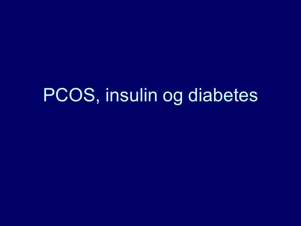 PCOS, insulin og diabetes