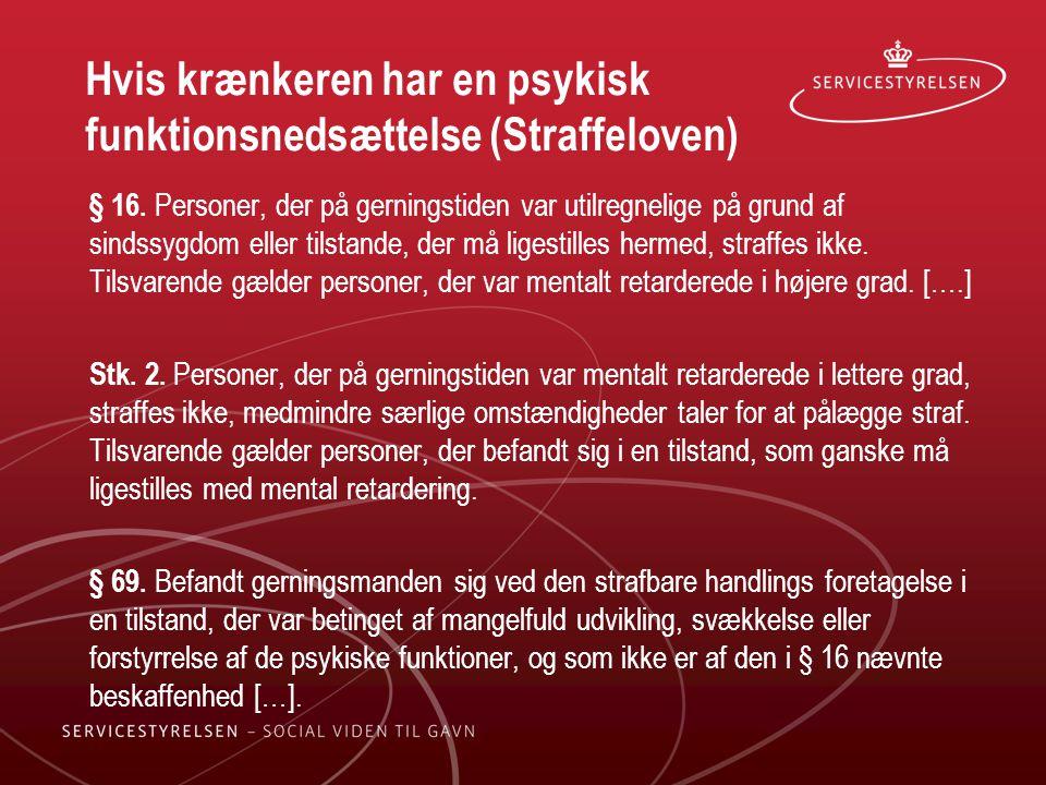 Hvis krænkeren har en psykisk funktionsnedsættelse (Straffeloven)
