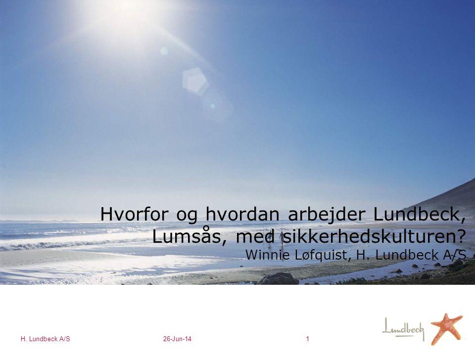Hvorfor og hvordan arbejder Lundbeck, Lumsås, med sikkerhedskulturen
