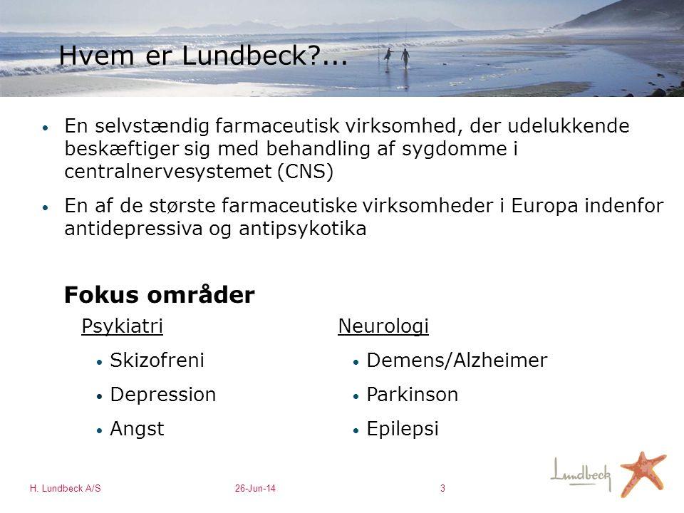 Hvem er Lundbeck ... Fokus områder