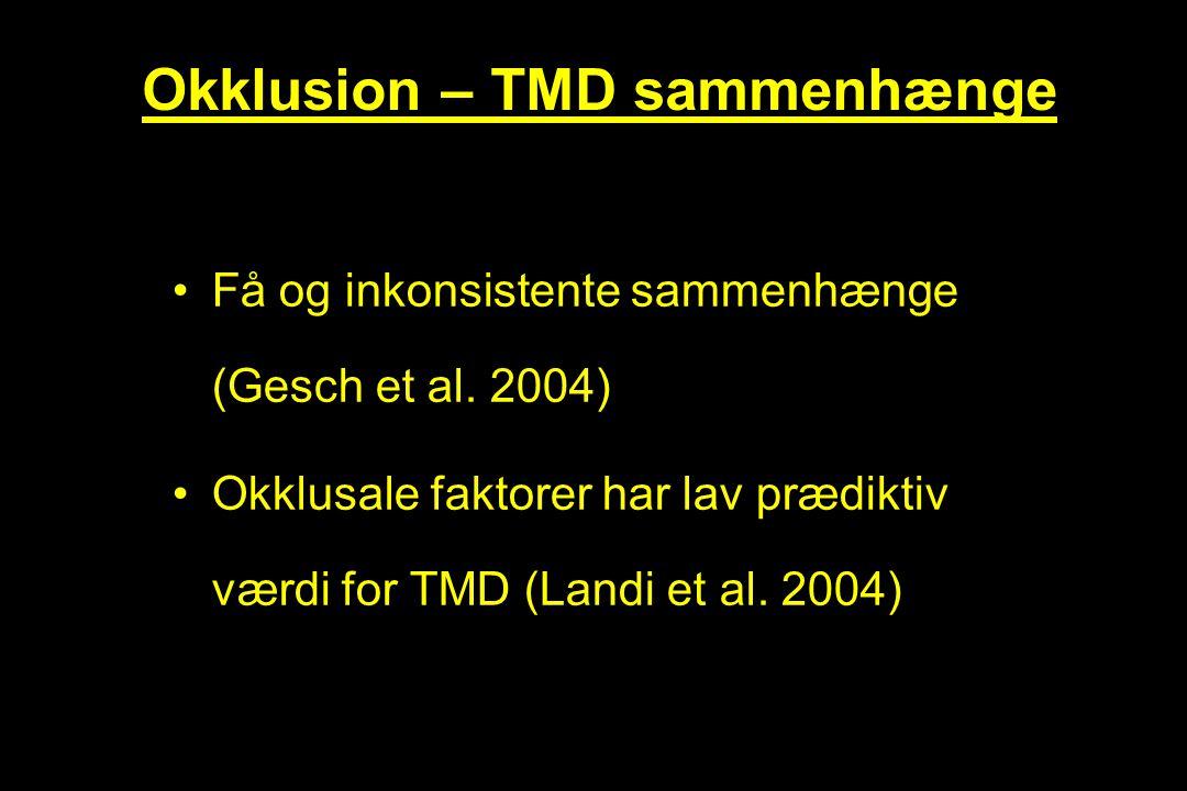 Okklusion – TMD sammenhænge