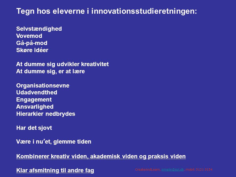Tegn hos eleverne i innovationsstudieretningen:
