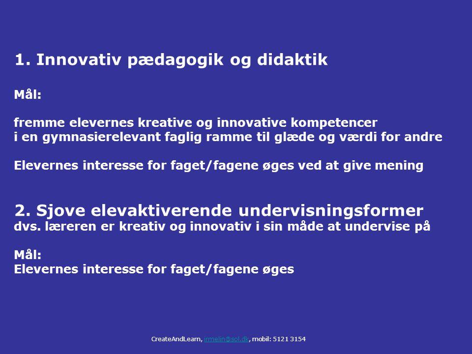 1. Innovativ pædagogik og didaktik