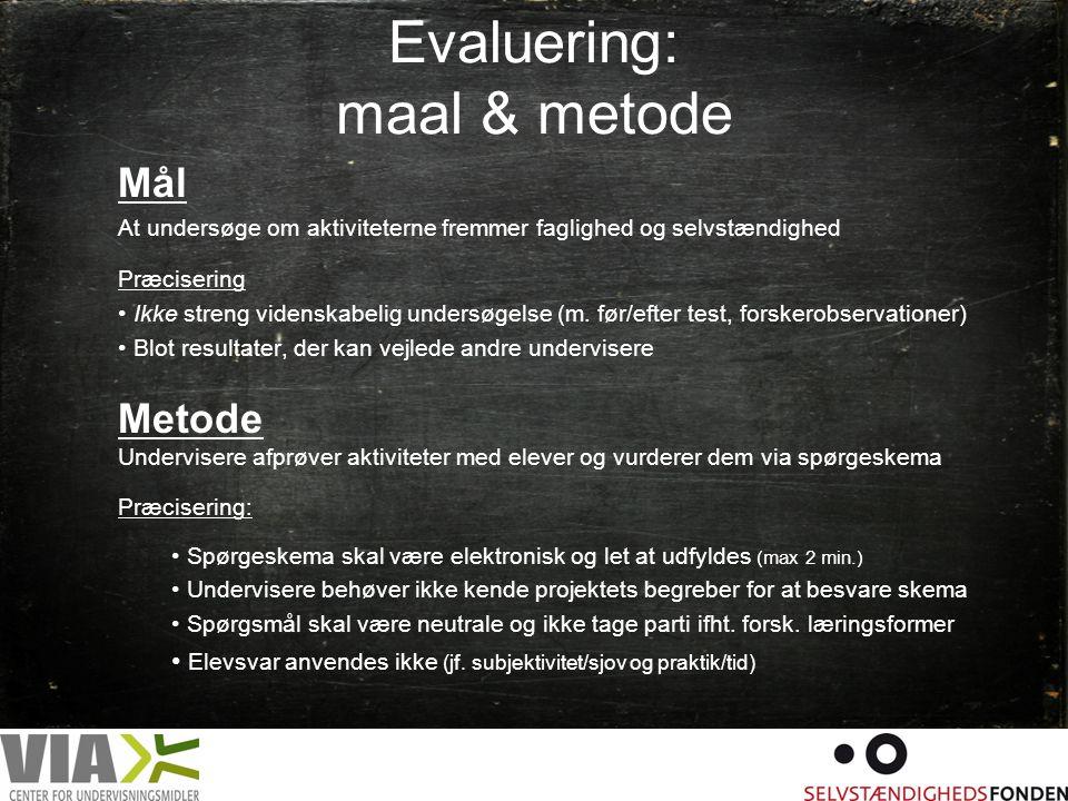 Evaluering: maal & metode
