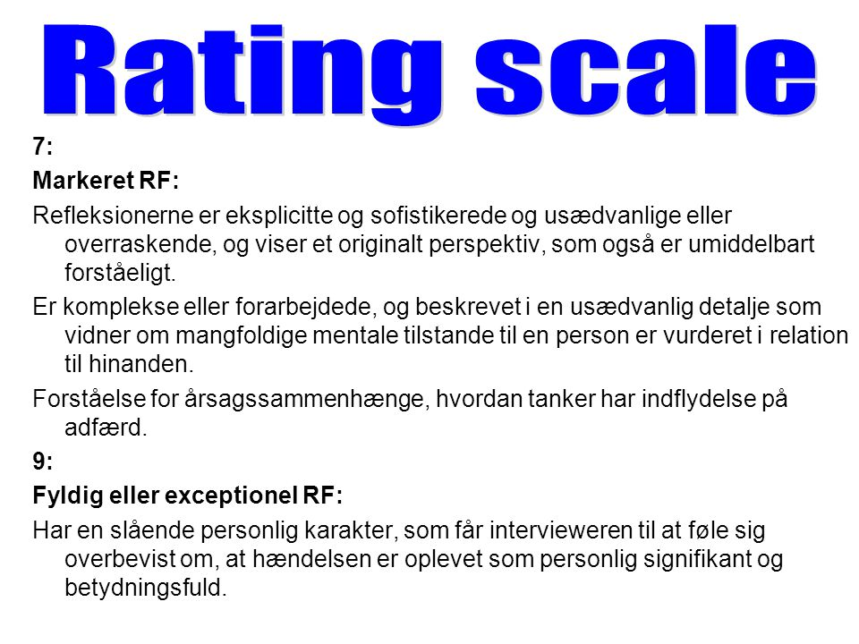 Rating scale 7: Markeret RF: