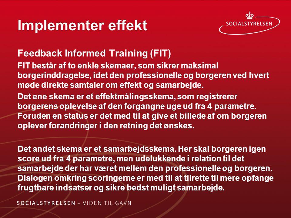 Implementer effekt Feedback Informed Training (FIT)