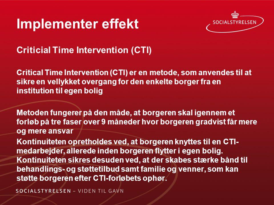Implementer effekt Criticial Time Intervention (CTI)