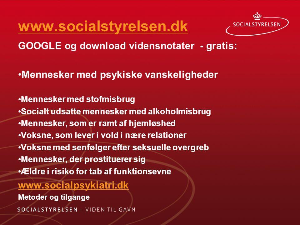 www.socialstyrelsen.dk GOOGLE og download vidensnotater - gratis: