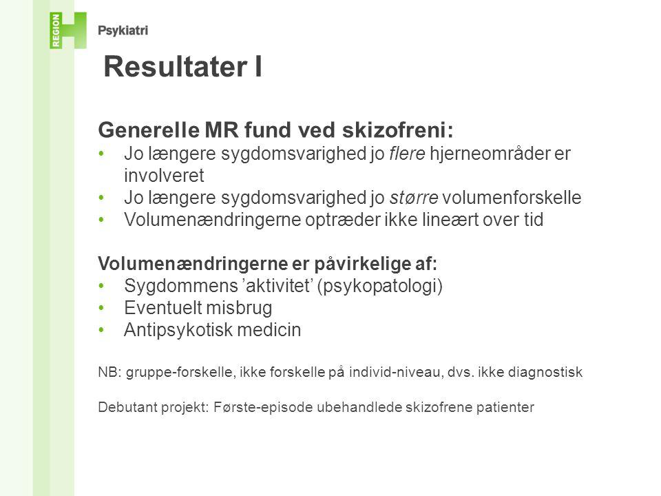 Resultater I Generelle MR fund ved skizofreni: