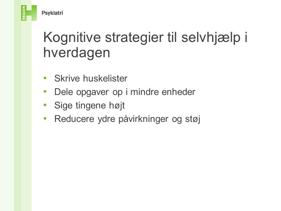 Kognitive strategier til selvhjælp i hverdagen