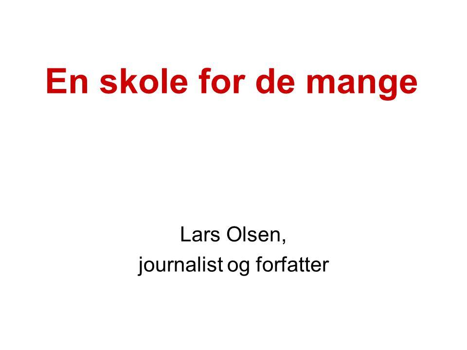 Lars Olsen, journalist og forfatter
