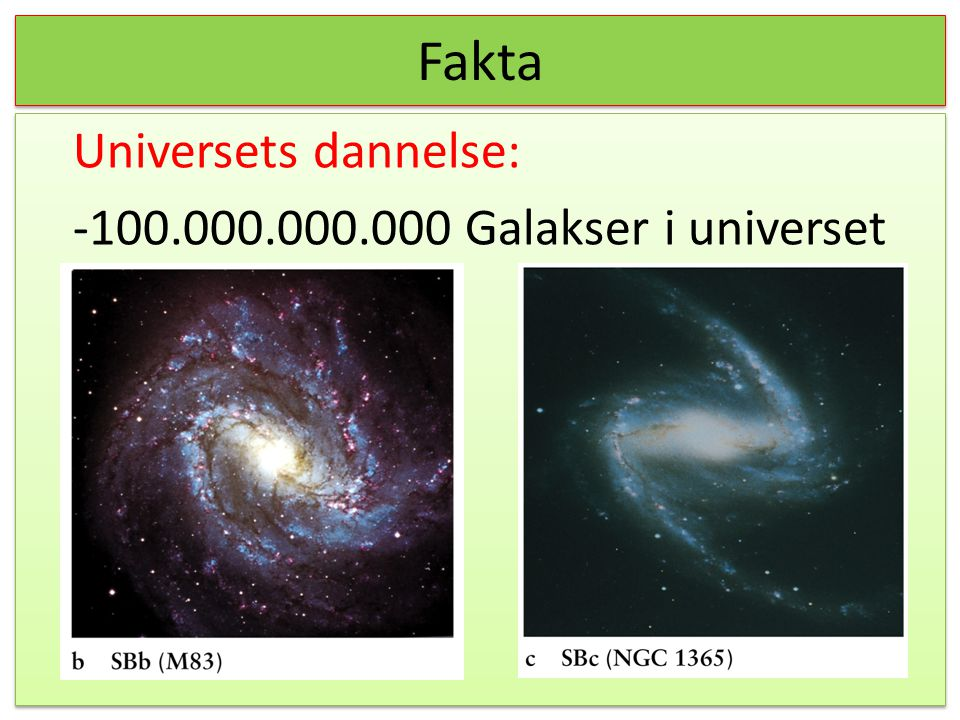 Universets dannelse: 100.000.000.000 Galakser i universet