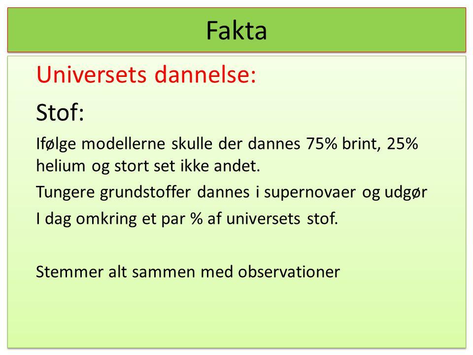 Fakta Universets dannelse: Stof: