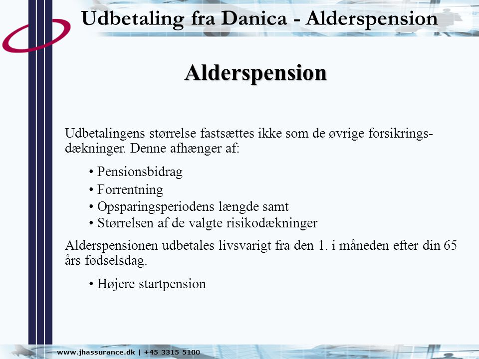 Alderspension Udbetaling fra Danica - Alderspension