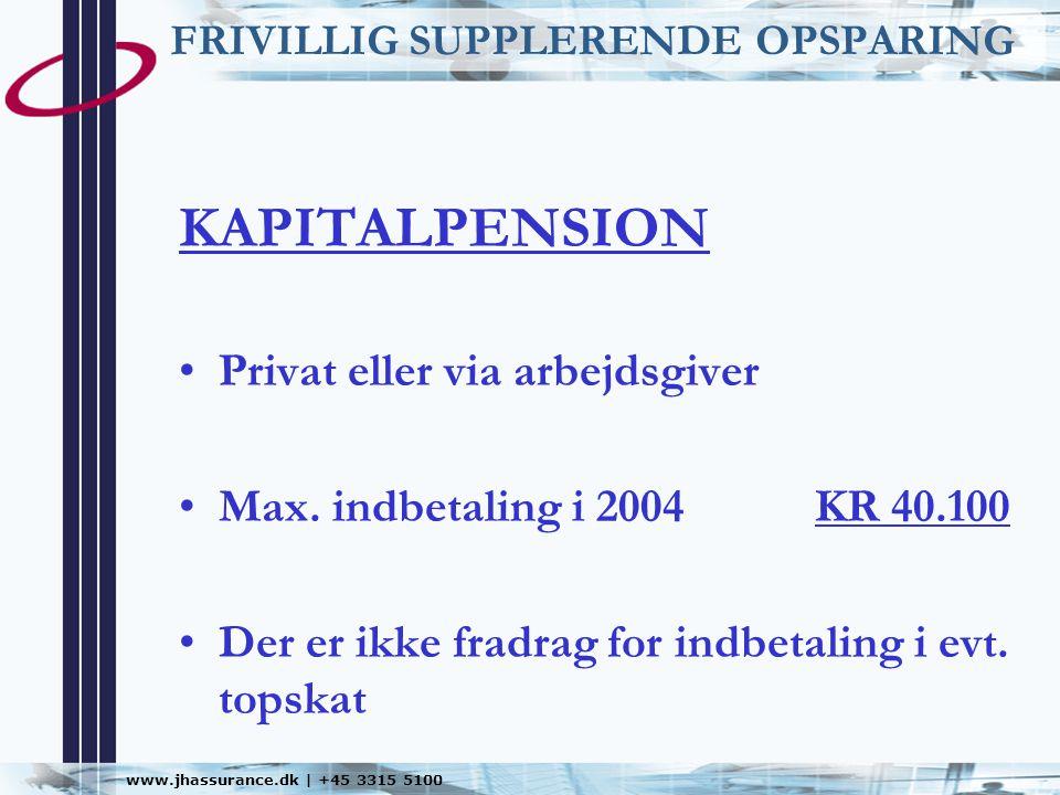FRIVILLIG SUPPLERENDE OPSPARING