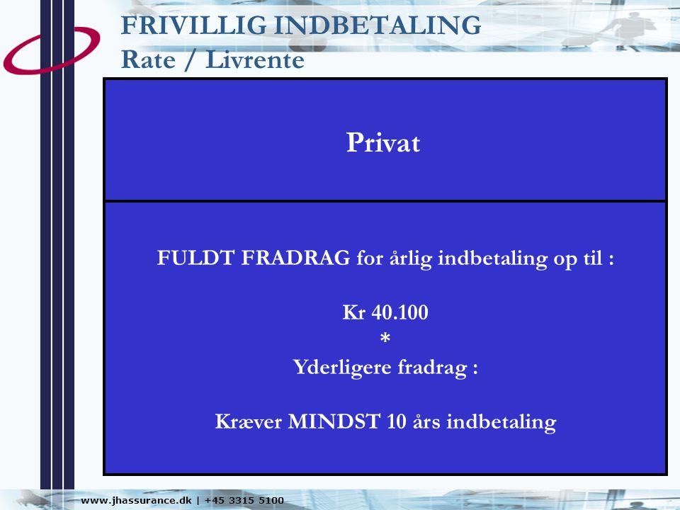 FRIVILLIG INDBETALING Rate / Livrente
